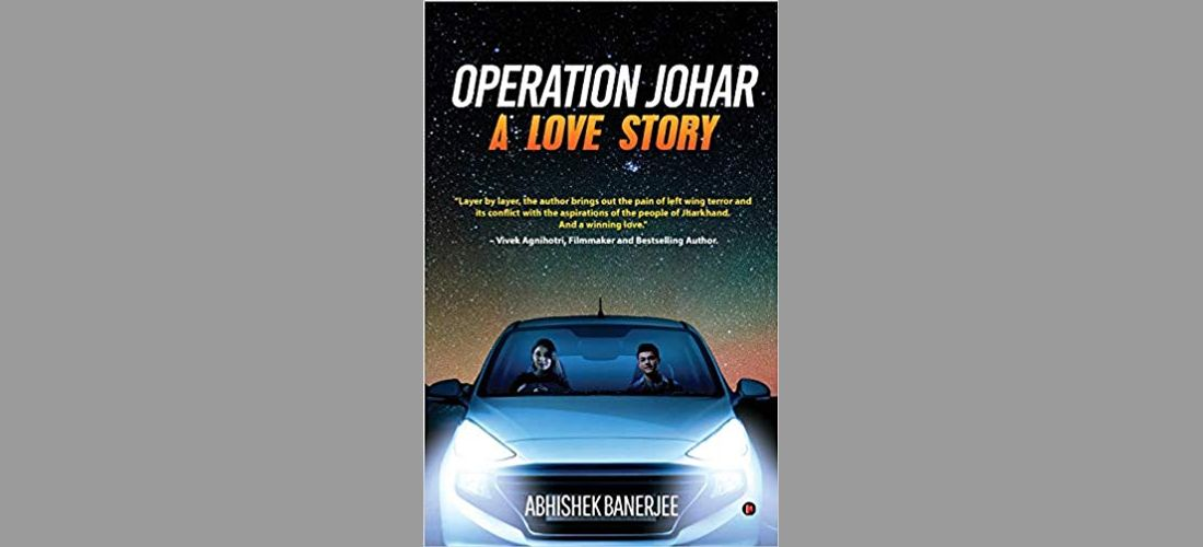 Operation Johar - By Abhishek Banerjee