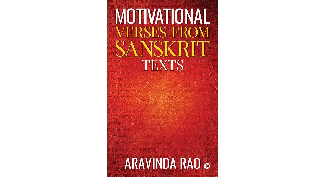 Motivational Verses from Sanskrit Texts - By Dr K Aravinda Rao