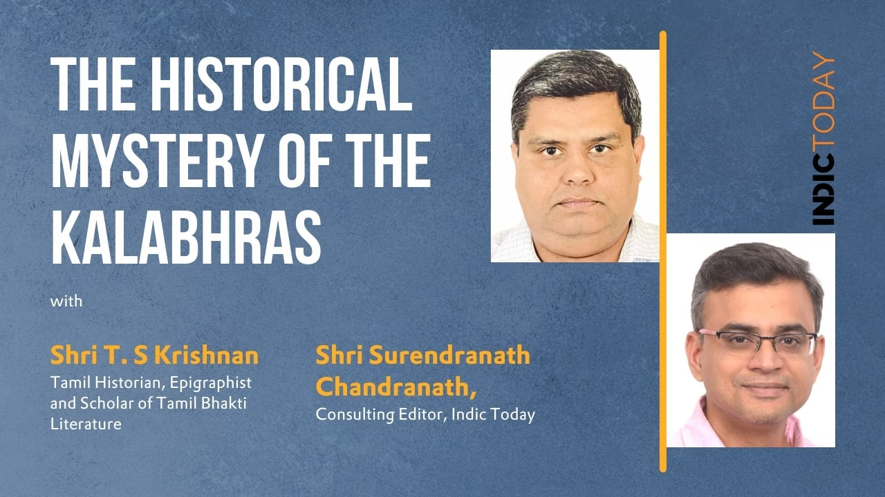 The Historical Mystery of the Kalabhras with Shri T. S Krishnan